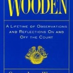 Wooden: A Lifetime of Observations and Reflections